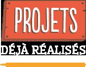 Les projets que nous avons réalisés